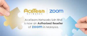 Zoom's Authorized Reseller in Malaysia